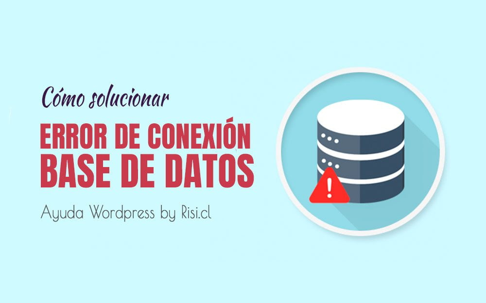Error de conexión a la base de datos en Wordpress