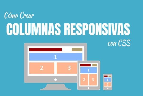 Cómo crear columnas responsivas con CSS