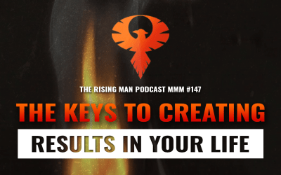 MMM 147 – The Keys to Creating Results in Your Life