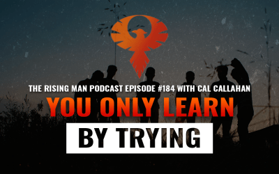 RMP 184 – You Only Learn By Trying with Cal Callahan