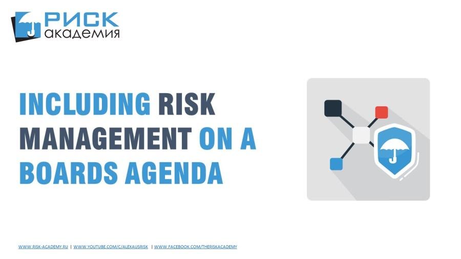 28. Including risk management on a Board's agenda – Alex Sidorenko