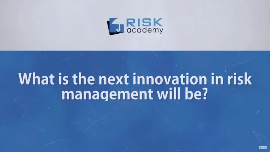 95. What is the next innovation in risk management will be?