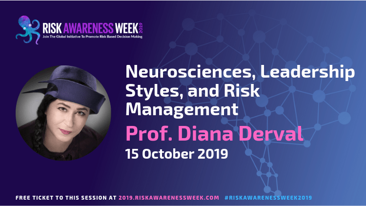 Neurosciences, Leadership Styles and Risk Management #riskawarenessweek2019