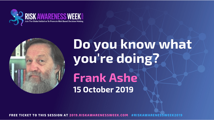 Do you know what you're doing? #riskawarenessweek2019