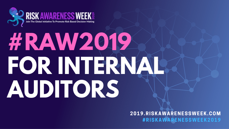 5 reasons why internal auditors need to attend #riskawarenessweek2019