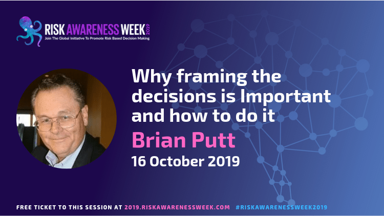 REPLAY: Decision Analysis – Why framing the decision(s) is Important and how to do it  #riskawarenessweek2019