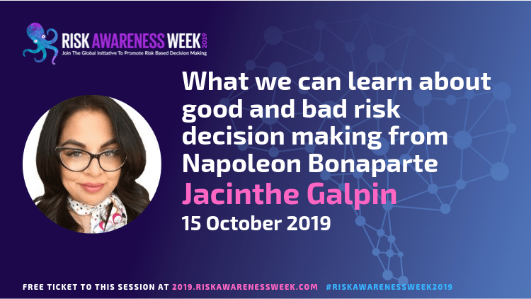 What we can learn about good and bad risk decision making from Napoleon Bonaparte #riskawarenessweek2019