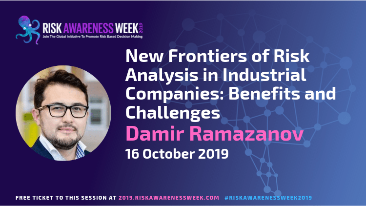 New Frontiers of Risk Analysis in Industrial Companies: Benefits and Challenges  #riskawarenessweek2019
