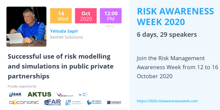 RAW2020: Successful use of risk modelling and simulations in public private partnerships – Yehuda Sapir