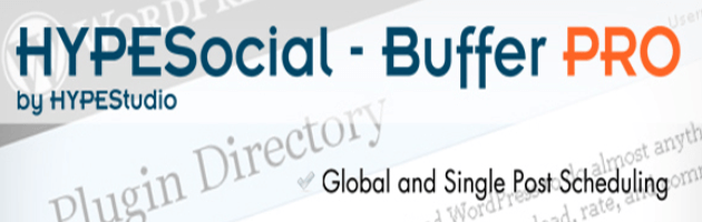 HYPESocial Buffer PRO - Social Media Automation Plugin
