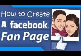 How to Set Up a Facebook Fan Page For Your Business – One That Converts