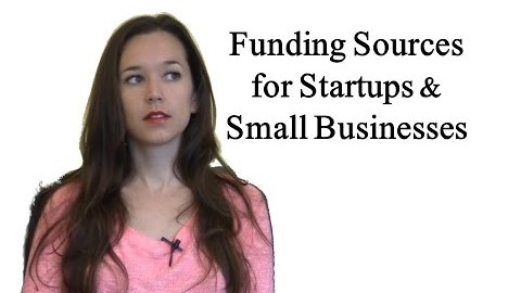 Seven Key Sources for Funding Your Business