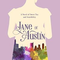 Jane of Austin by Hillary Manton Lodge - Sisters and Sweet Tea, Novel Re-Tells 'Sense and Sensibility'