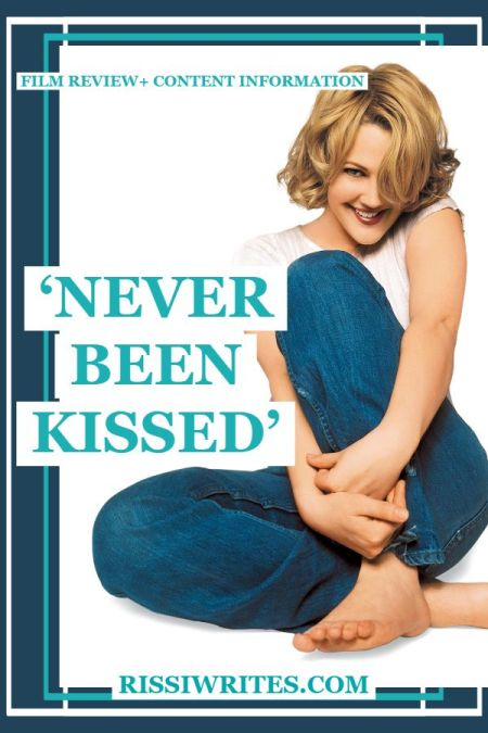 'Never Been Kissed' is the Best Sort of RomCom Nostalgia. A darling 1999 romantic-comedy with Drew Barrymore. Text © Rissi JC