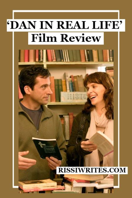 'Dan in Real Life' is a Funny Portrait of Real Family. Review of the 2007 dramedy with Steve Carrell. All text © Rissi JC