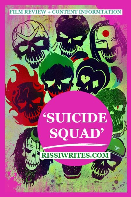 'Suicide Squad': The DC Comics One With all of the Baddies. Review of the 2016 DC Comics movie with Margot Robbie. Text © Rissi JC