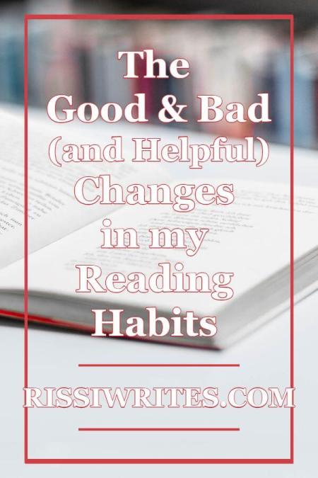 The Good & Bad (and Helpful!) Changes in my Reading Habits. Talking about reading habit changes. How has your reading changed?