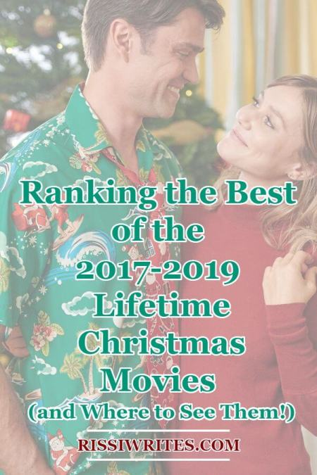 The Best of the 2019 Lifetime Christmas Movies: and Where to See Them! Ranking Lifetime Christmas romance movie originals. All text © Rissi JC