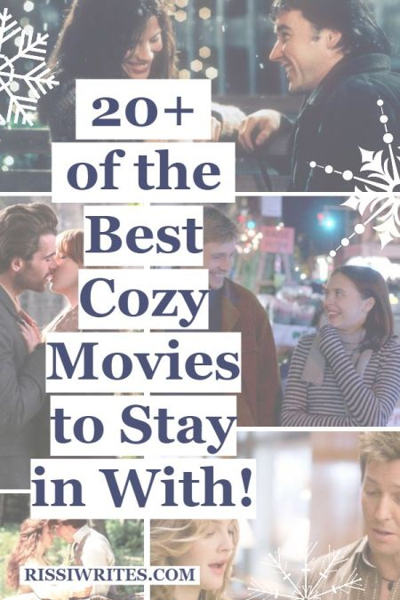 20+ of the Best Cozy Movies to Stay in With! Talking a few of the cozy movies to spend a night in with during winter! Text © Rissi JC