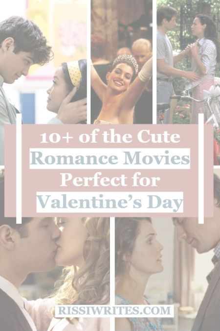 10+ of the Cute Romance Movies Perfect for Valentine's Day. Talking romance movies for Valentine's Day - what's your favorite go-to choice? © Rissi JC