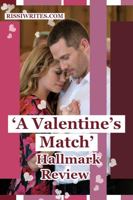 'A Valentine's Match' is one Fun Match-Making Romance. Review of the Bethany Joy Lenz & Luke Macfarlane co-star in a Hallmark rom-com. Txt © Rissi JC