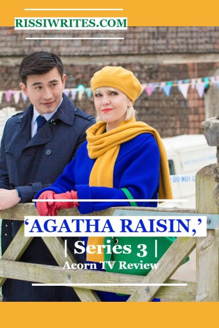 A Few of the Reasons Why 'Agatha Raisin,' Series 3 is Fun! A review of Agatha Raisin, Series Three from Acorn TV. All text © Rissi JC