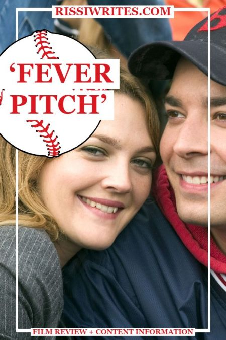 'Fever Pitch': A Fun Home Run of a Comedy. A review of the 2005 comedy with Drew Barrymore and Jimmy Fallon. Text © Rissi JC