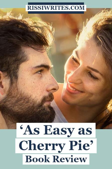 'As Easy as Cherry Pie': A Sweet Little Indie Romance. A review of the 2020 contemporary romance by indie author Bell Renshaw. Text © Rissi JC
