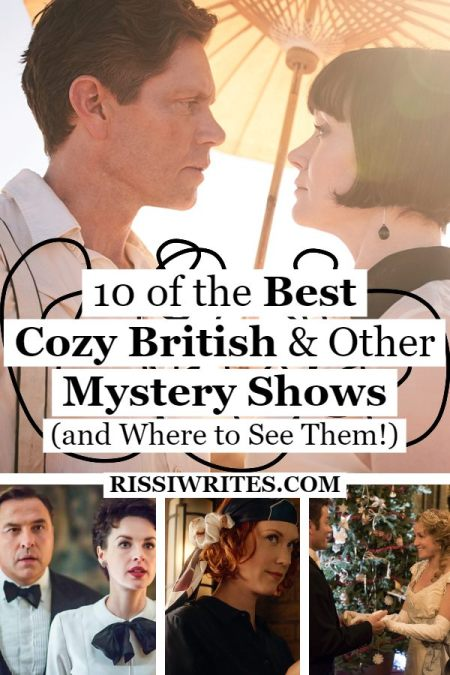 """11 of the Best Cozy British Mystery Shows (and Where to See Them!). Sharing some of the best in the international """"mystery"""" genre. © Rissi JC"""