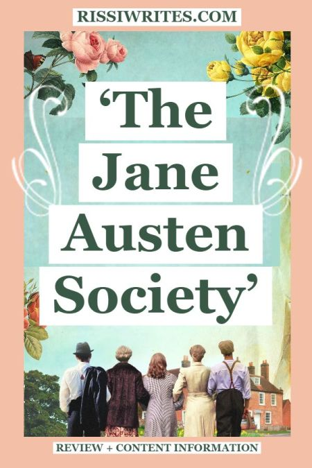 'The Jane Austen Society': A Nice Novel Gives Tribute. A review of the novel by Natalie Jenner. All review text © Rissi JC