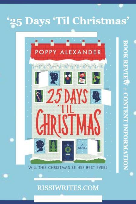 '25 Days 'Til Christmas': A Bittersweet but Lovely Seasonal Novel. A review of the Poppy Alexander novel. All text © Rissi JC
