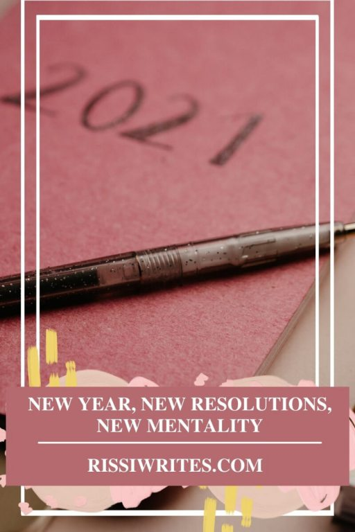 NEW YEAR, NEW RESOLUTIONS, NEW MENTALITY. Sharing some 2021 book resolutions, or at least those related to my bookish life. © Rissi JC