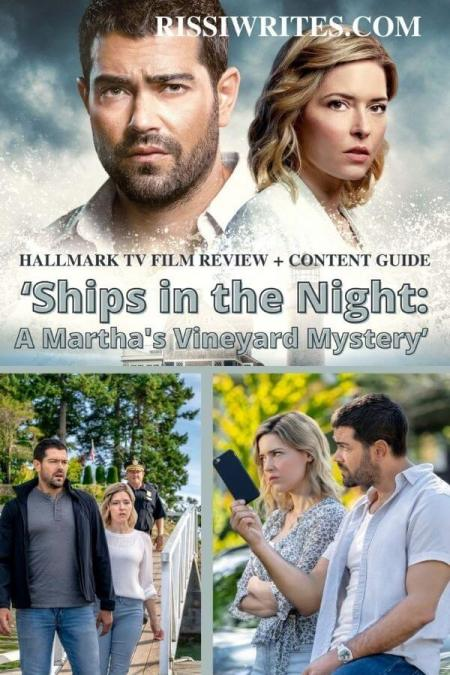 Return to the Favorite Vineyard with 'Ships in the Night,' a Hallmark Mystery. Reviewing Ships in the Night: A Martha's Vineyard Mystery from Hallmark! © Rissi JC