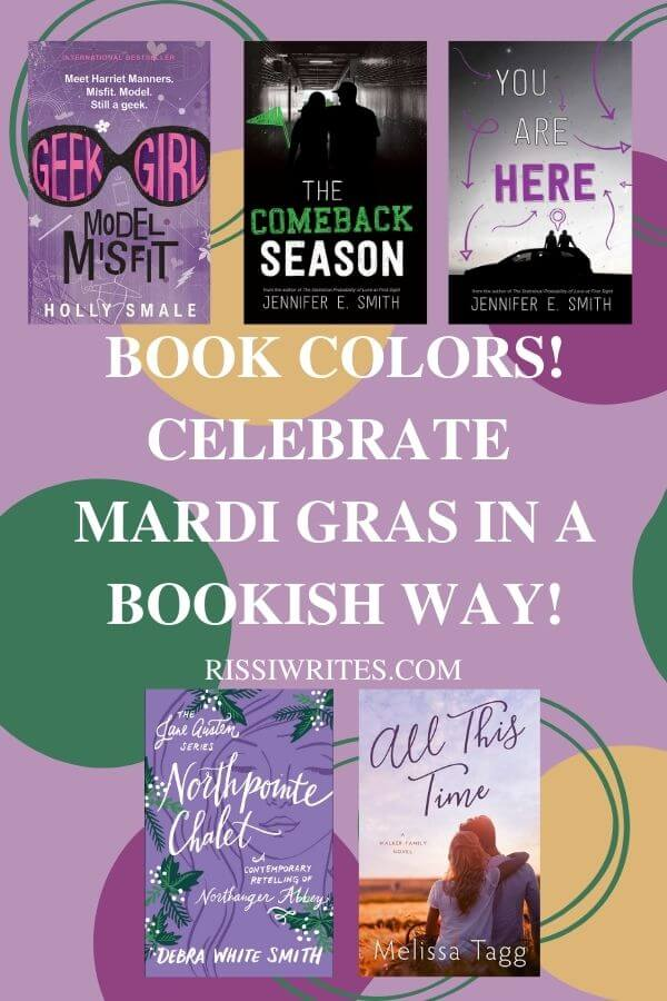 Book Colors! Celebrate Mardi Gras in a Bookish Way! A celebratory list of purple, green and yellow book covers. Just for fun. © Rissi JC