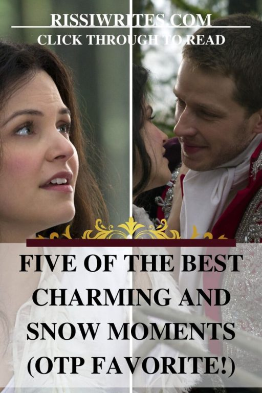 Five of the Best Charming and Snow Moments (OTP Favorite!). Spotlighting the favorite Once Upon a Time romance. © Rissi JC