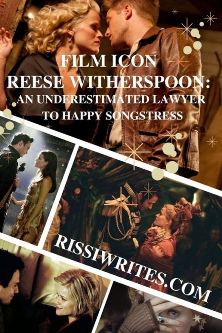 FILM ICON REESE WITHERSPOON: AN UNDERESTIMATED LAWYER TO HAPPY SONGSTRESS. Looking back at some of Reese Witherspoon's memorable roles. Text  © Rissi JC