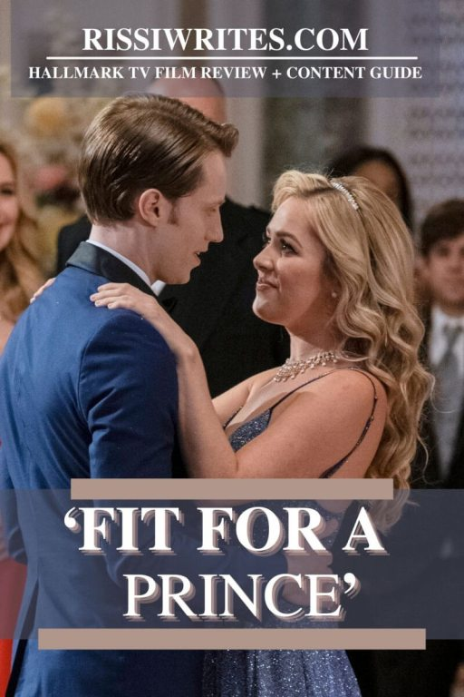 'FIT FOR A PRINCE': THE HALLMARK VERSION OF CINDERELLA. A review of the 2021 rom-com with Natalie Hall and Jonathan Keltz. Text © Rissi JC
