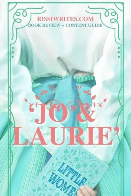 'JO & LAURIE': THE MAGIC OF AN ALTERNATE LITTLE WOMEN ROMANCE. A review of the 2020 Little Women re-telling. Text © Rissi JC