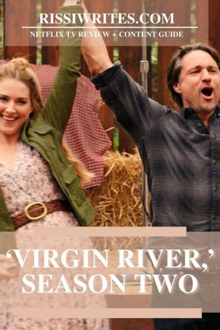 'VIRGIN RIVER,' SEASON TWO: THE INTRIGUE AND ROMANCE IS BACK. Review of the 2020 second season of Netflix's adaptation. Text © Rissi JC
