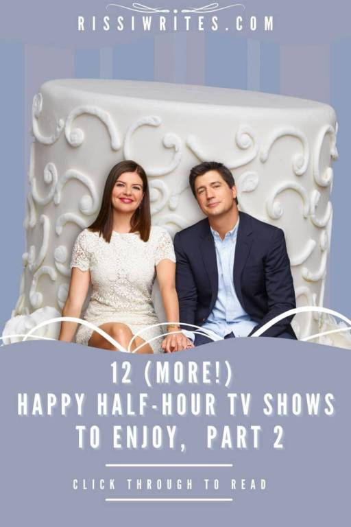 12 (MORE!) HAPPY HALF-HOUR TV SHOWS TO ENJOY, PART 2. Sharing a few fun 1/2 hour TV shows to watch and enjoy! Text © Rissi JC | 12 Happy Half-Hour TV Shows, Part 2