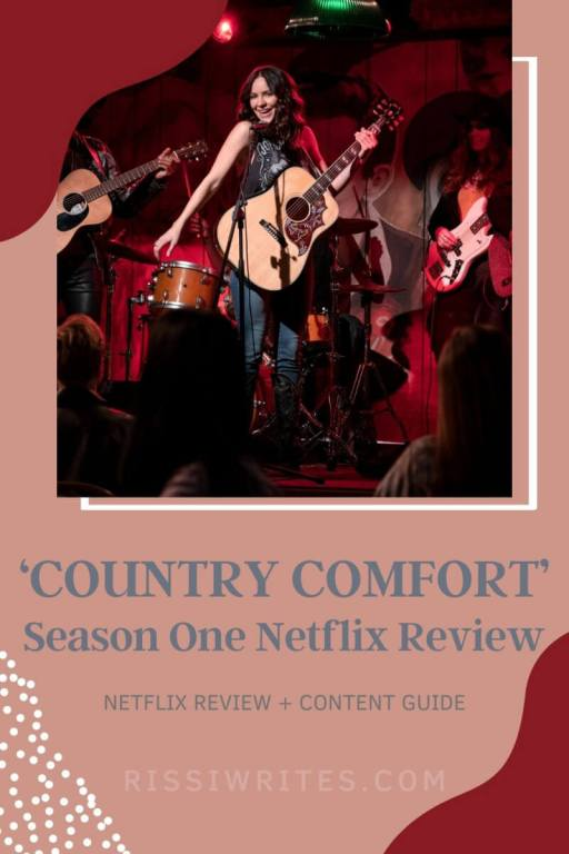 'COUNTRY COMFORT': SEE THIS DELIGHTFUL HALF-HOUR NETFLIX ORIGINAL. A review of the first season of the Netflix original with Katharine McPhee. Text © Rissi JC