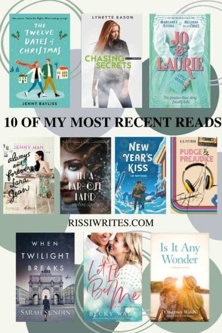 10 OF MY MOST RECENT READS (AKA, LET'S RECOMMEND SOME BOOKS!). Sharing ten of my recent reads! What have you been reading? Text © Rissi JC
