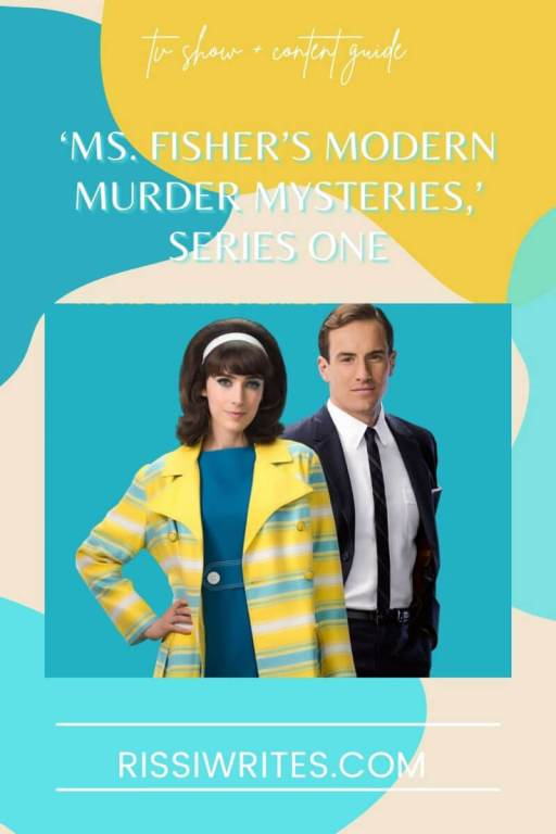 'MS. FISHER'S MODERN MURDER MYSTERIES,' SERIES ONE: A WHOLE NEW APPROACH. Chatting about the 1960s period piece spin-off of 'Miss Fisher.' All text is © Rissi JC