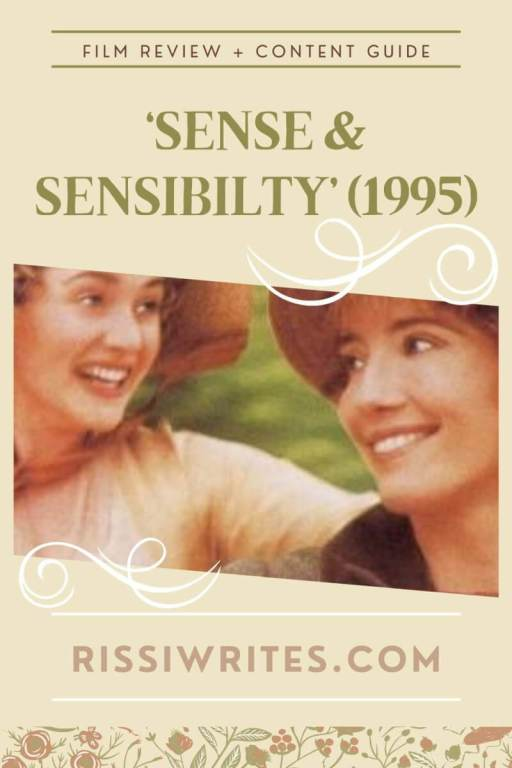 'SENSE & SENSIBILITY' (1995): THE ONE WITH TOO MANY SILLY TEARS. A review of the popular period drama from Jane Austen. All text is © Rissi JC