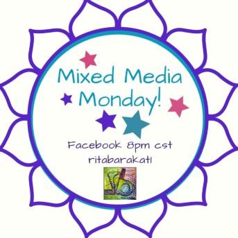 Mixed Media Monday