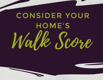 "Never Thought About My Home's ""Walk Score"""