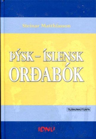 Þýsk - Íslensk orðabók Steinar Matthíasson