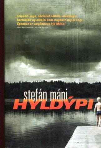 Hyldýpi, Stefán Máni