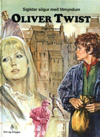 Oliver Twist sígildar sögur með litmyndum