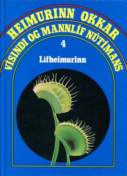 Heimurinn okkar - vísindi og mannlíf nútímans